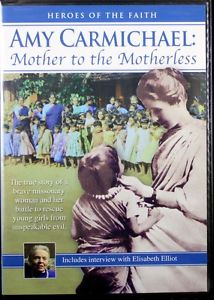 AMY CARMICHAEL MOTHER TO THE MOTHERLESS DVD