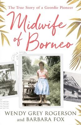 MIDWIFE OF BORNEO