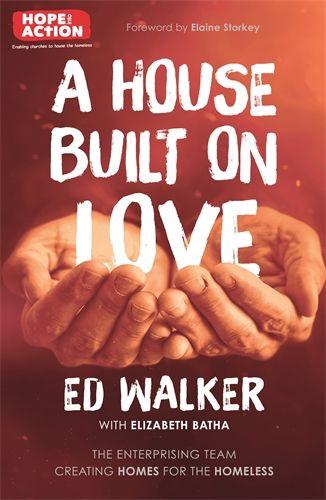 A HOUSE BUILT ON LOVE