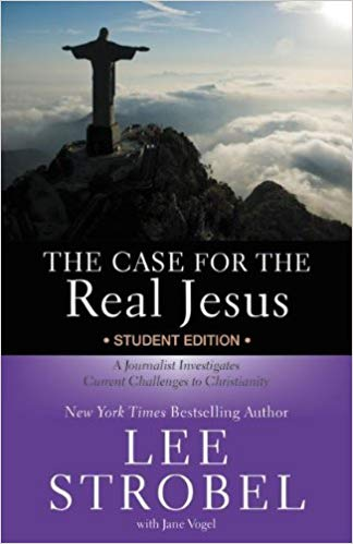 CASE FOR THE REAL JESUS STUDENT EDITION