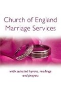 CHURCH OF ENGLAND MARRIAGE SERVICES