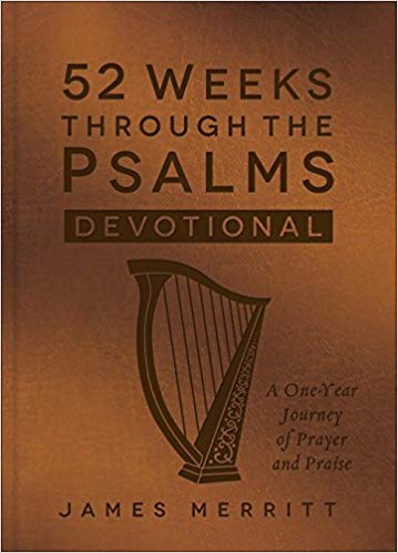 52 WEEKS THROUGH THE PSALMS GIFT EDITION