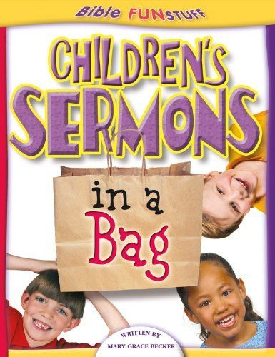 CHILDRENS SERMONS IN A BAG