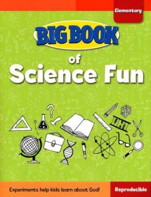 BIG BOOK OF SCIENCE FUN