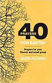 40 PRAYERS FOR EASTER