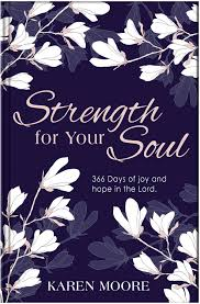 STRENGTH FOR YOUR SOUL