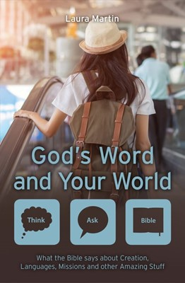 GODS WORD AND YOUR WORLD