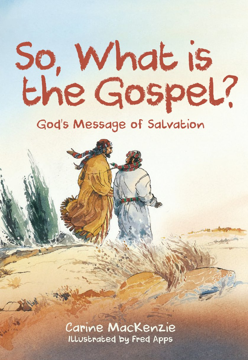 SO WHAT IS THE GOSPEL