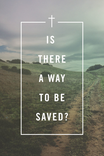 IS THERE A WAY TO BE SAVED TRACT PACK OF 25