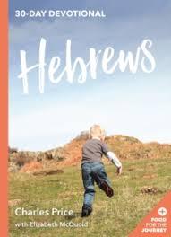 HEBREWS FOOD FOR THE JOURNEY