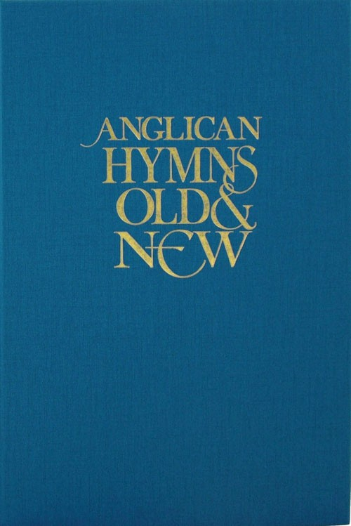 ANGLICAN HYMNS OLD AND NEW WORDS