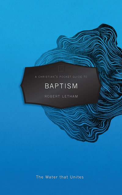 A CHRISTIAN'S POCKET GUIDE TO BAPTISM
