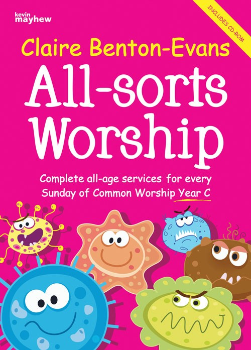 ALL SORTS WORSHIP YEAR C