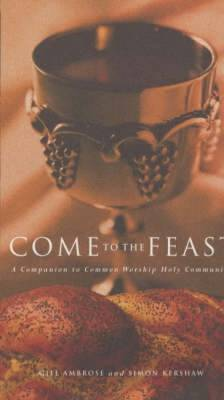 COME TO THE FEAST