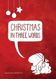 CHRISTMAS IN THREE WORDS TRACT