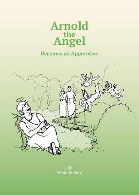 ARNOLD THE ANGEL BECOMES AN APPRENTICE