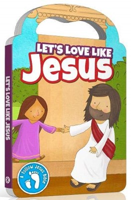 LETS LOVE LIKE JESUS BOARD BOOK