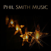 PHIL SMITH MUSIC CHRISTMAS CD