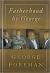 FATHERHOOD BY GEORGE HB