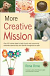 MORE CREATIVE MISSION