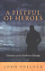 A FISTFUL OF HEROES