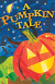A PUMPKIN TALE TRACT PACK OF 25