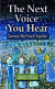 THE NEXT VOICE YOU HEAR SERMONS