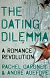 THE DATING DILEMMA