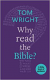 WHY READ THE BIBLE