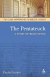 PENTATEUCH A STORY OF BEGINNINGS