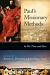 PAULS MISSIONARY METHODS
