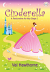 CINDERELLA A PANTOMIME FOR KEY STAGE 1