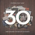 30 THREE DECADES OF SONGS FOR THE CHURCH CD