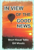 IN VIEW OF THE GOOD NEWS