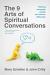 THE 9 ARTS OF SPIRITUAL CONVERSATIONS