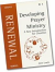 DEVELOPING PRAYER MINISTRY
