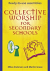 COLLECTIVE WORSHIP FOR SECONDARY SCHOOLS
