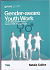 GENDER AWARE YOUTH WORK Y46