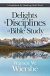 DELIGHTS AND DISCIPLINES