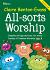 ALL SORTS WORSHIP YEAR B