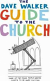 THE DAVE WALKER GUIDE TO THE CHURCH