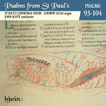 PSALMS FROM ST PAULS 93-104 CD