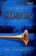 GIDEON POWER FROM WEAKNESS