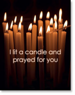 I LIT A CANDLE AND PRAYED FOR YOU PETITE CARD