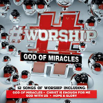 #WORSHIP GOD OF MIRACLES CD