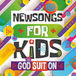 NEW SONGS FOR KIDS GOD SUIT ON CD