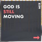 GOD IS STILL MOVING CD
