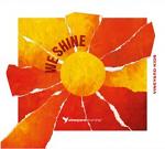 WE SHINE CD