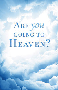 ARE YOU GOING TO HEAVEN TRACT PACK OF 25