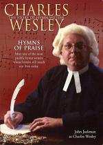 CHARLES WESLEY HYMNS OF PRAISE DVD